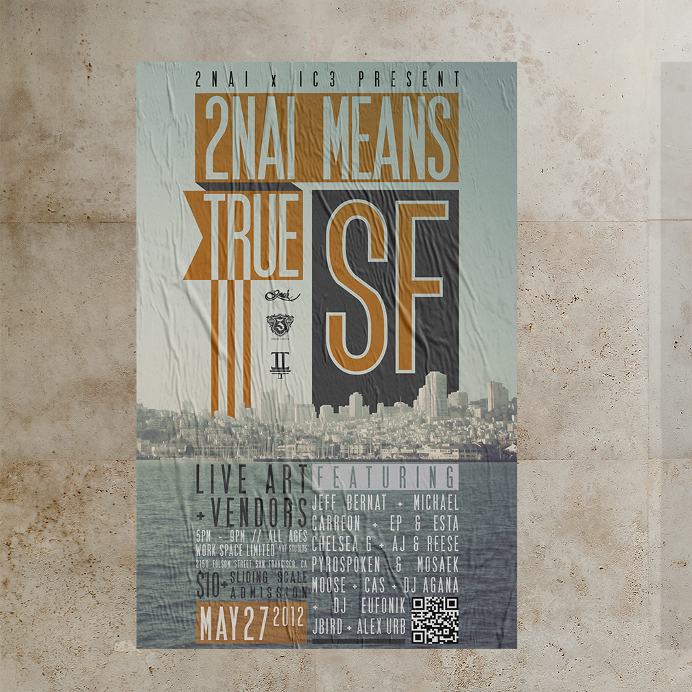 2NAI Means True 3 San Francisco